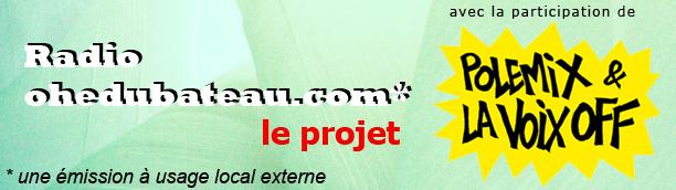 Radio ohedubateau.com – Le projet