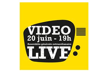 Assemblée extraordinaire du 20 Juin en video